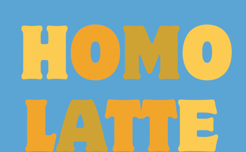 Homolatte – March 15 2016 – Javon J. Smith